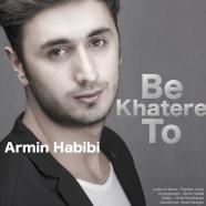 آرمین حبیبی - به خاطر تو