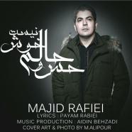 مجید رفیعی - حس و حالم خوش نیست