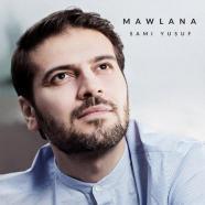 سامی یوسف - مولانا