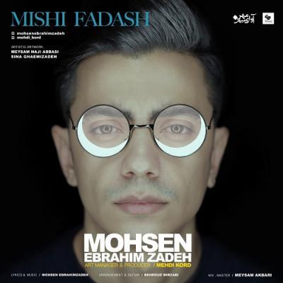 Mohsen Ebrahimzadeh - Mishi Fadash