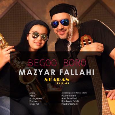 Mazyar Fallahi - Begoo Boro