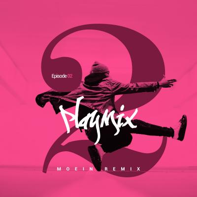 PlayMix - Part 02 (Moein Habibi Remix)