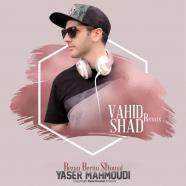 یاسر محمودی - بزن بریم شمال رمیکس