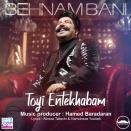 Behnam Bani - Toyi Entekhabam