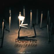 گروه Power Fire - داستان یک عروسک
