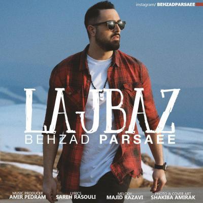 Behzad Parsaee - Lajbaz