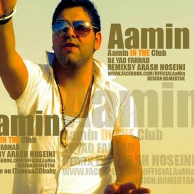 Aamin - Be Yade Farhad (Remix Arash Hosseini)
