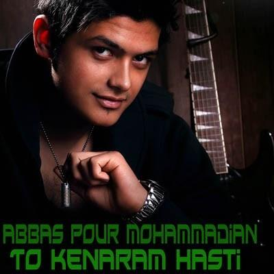 Abbas Poor Mohammadian - To Kenaram Hasti