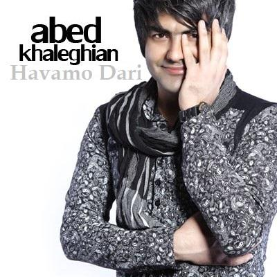 Abed Khaleghian - Havamo Dari