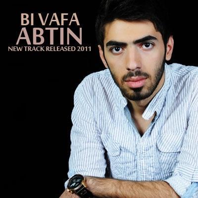 Abtin - Bi Vafa