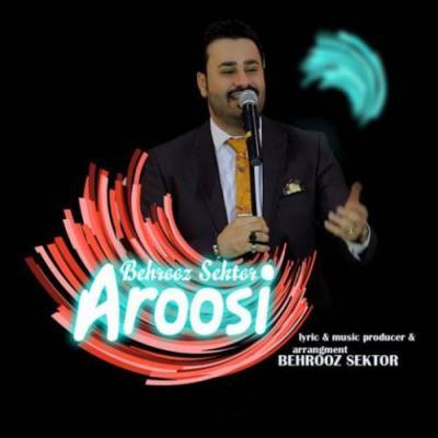 Behrooz Sektor - Aroosi