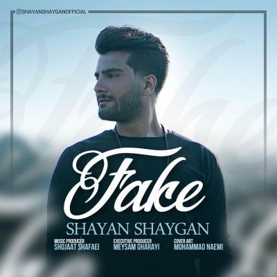 Shayan Shaygan - Fake