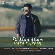 هادی کاظمی - به من مرو