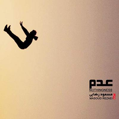 Masoud Rezaei - Nothingness