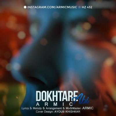 Armic - Dokhtare Abi