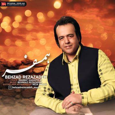 Behzad Rezazadeh - Hamsafar