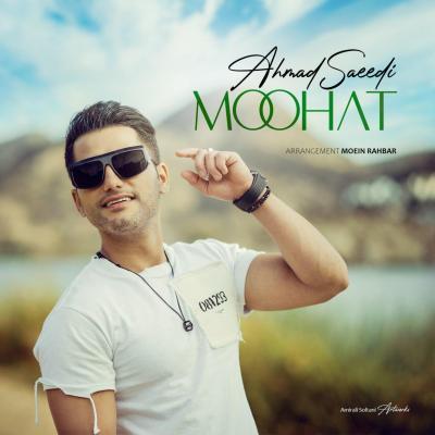 Ahmad Saeedi - Mohat (Bikalam)