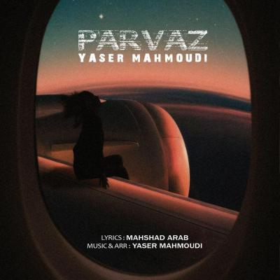 Yaser Mahmoudi - Parvaz
