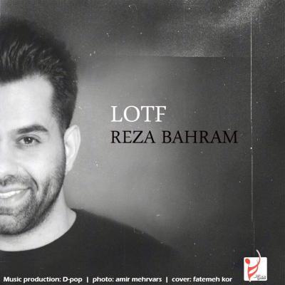 Reza Bahram - Lotf