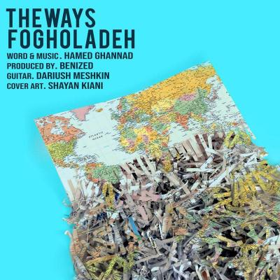 The Ways - Fogholadeh