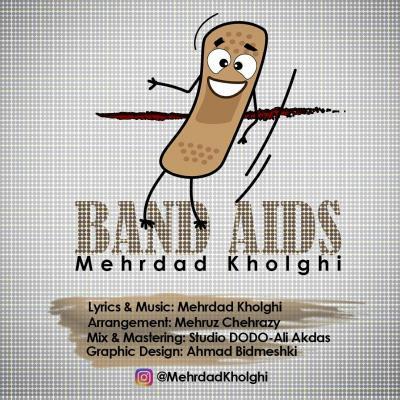 Mehrdad Kholghi - Band Aids