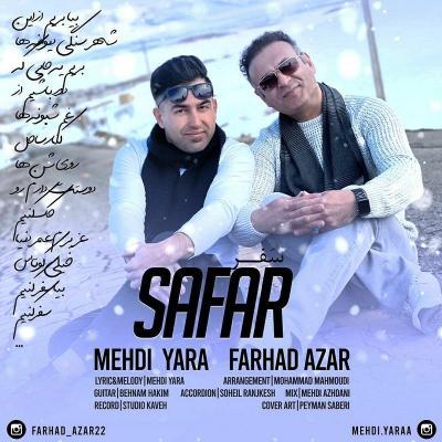 Mehdi Yara - Safar (Ft Farhad Azar)