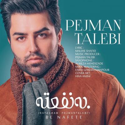 Pejman Talebi - Be Nafete