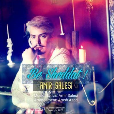 Amir Salesi - Be Sheddat