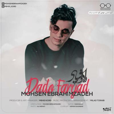 Mohsen Ebrahimzadeh - Dado Faryad