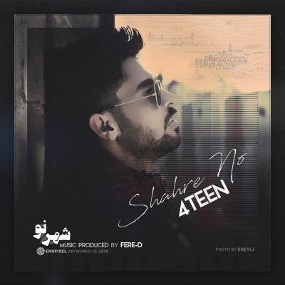 4TEEN - Shahre No