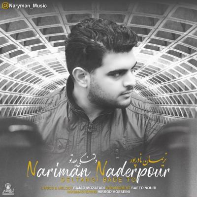Naryman Naderpour - Deltangi Bade To