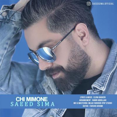 Saeed Sima - Chi Mimone