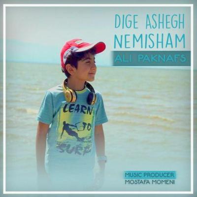 Ali Paknafs - Dige Ashegh Nemisham