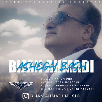 Bijan Ahmadi - Ashegh Bash