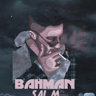 Sal M - Bahman (ft Alireza Forough)