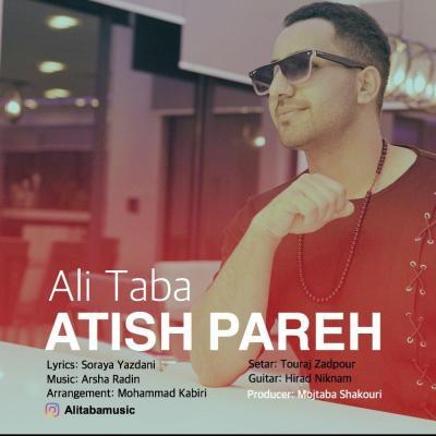 Ali Taba - Atish Pareh