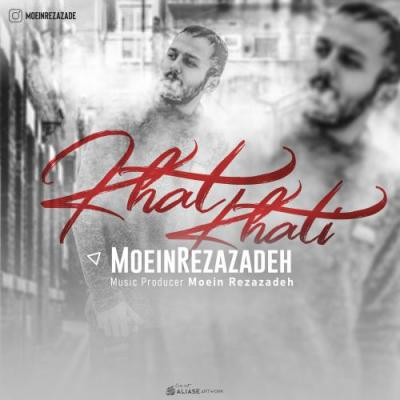 Moein Rezazadeh - Khat Khati