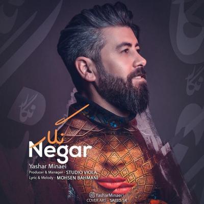 Yashar Minaei - Negar