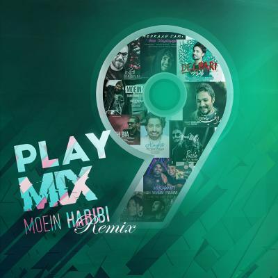 PlayMix - Part 09 (Moein Habibi Remix)
