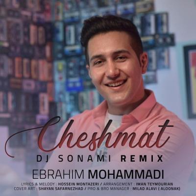 Ebrahim Mohammadi - Cheshmat (Dj Sonami Remix)