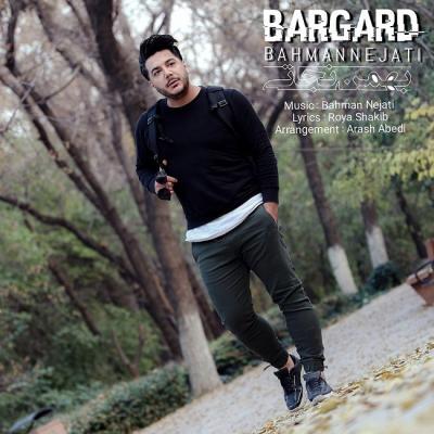 Bahman Nejati - Bargard