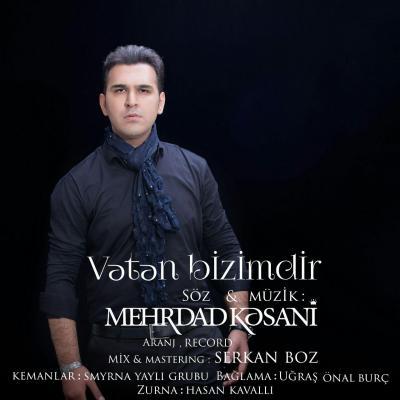 Mehrdad Kasani - Vatan Bizimdir