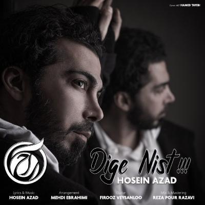 Hosein Azad - Dige Nist