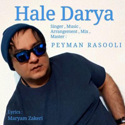 Peyman Rasooli - Hale Darya