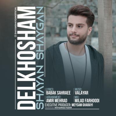 Shayan Shaygan - Delkhosham
