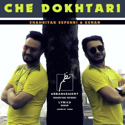 Shahriyar Sepehri - Che Dokhtari
