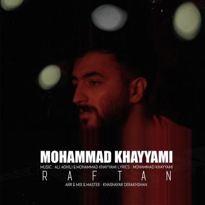 Mohammad Khayyami - Raftan