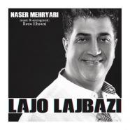 Naser Mehryari - Lajo Lajbazi