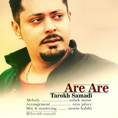 Tarokh Samadi - Are Are