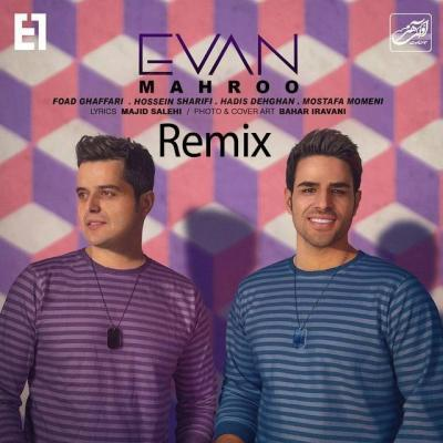 Evan Band - Mahroo Remix